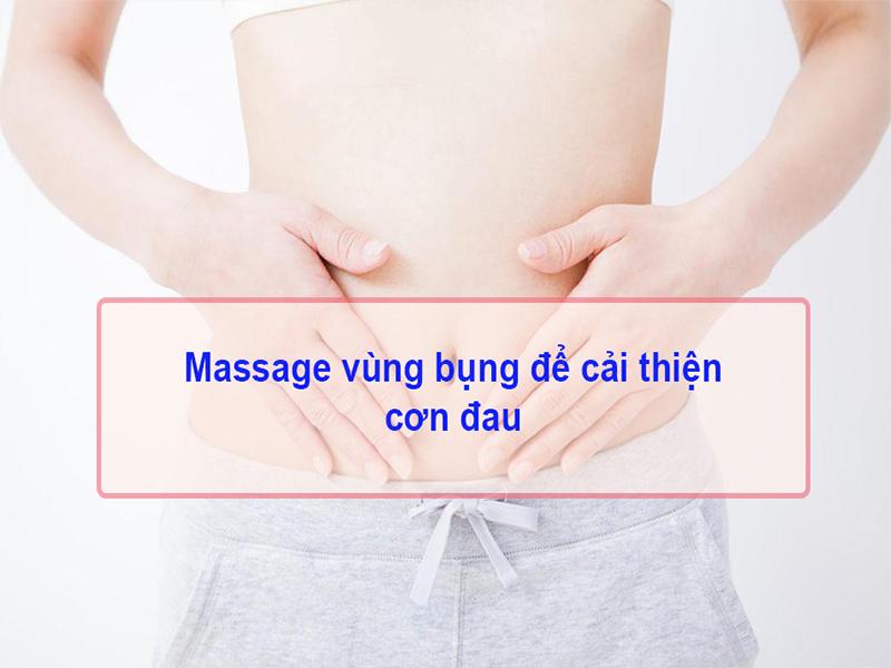Massage vùng bụng để giảm cơn đau bụng kinh