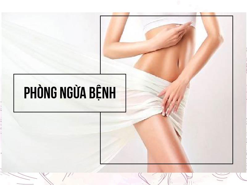 Phòng ngừa bệnh viêm lộ tuyến cổ tử cung