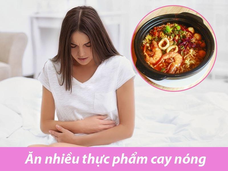 Ăn nhiều thực phẩm cay nóng có thể gây đau bụng kinh