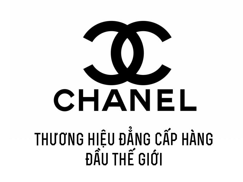 Chanel thương hiệu đẳng cấp thế giới
