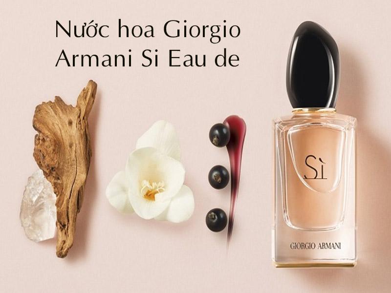 Nước hoa Giorgio Armani Si Eau de Perfume