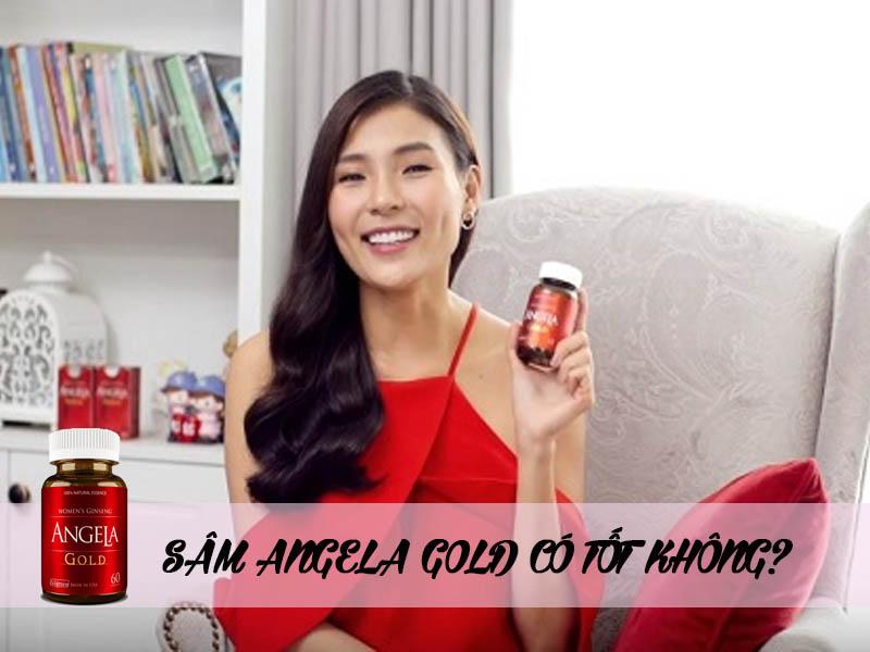 Sâm Angela Gold có tốt không?