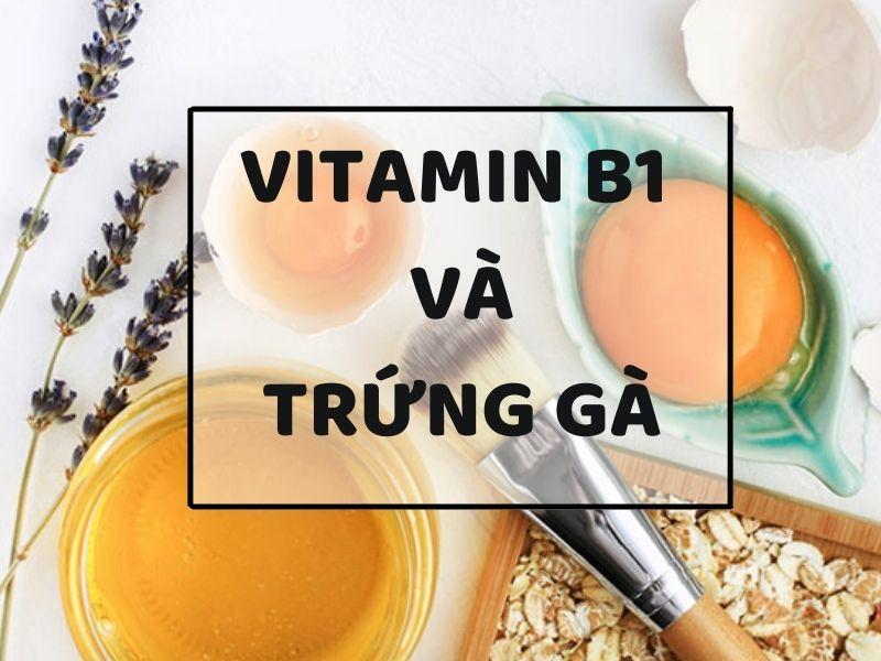 Ủ trắng da body từ Vitamin B1 và trứng gà